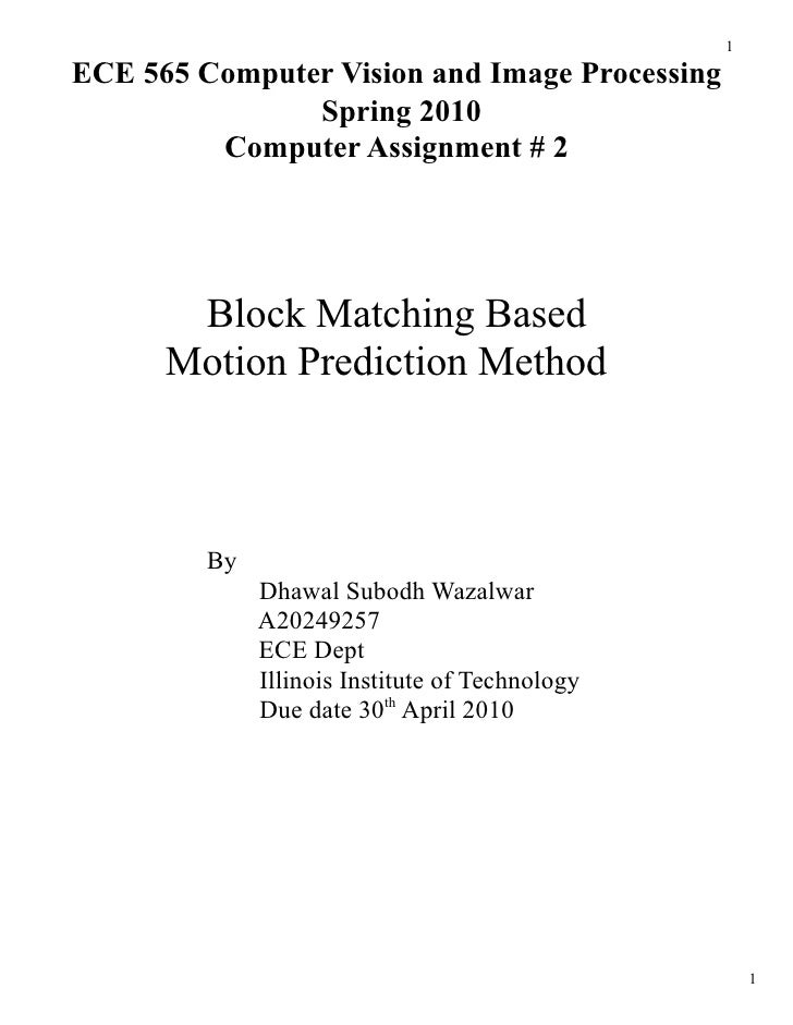 1  ECE 565 Computer Vision and Image Processing                Spring 2010          Computer Assignment # 2            Blo...