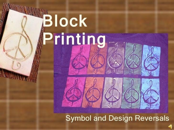 Block Printing Symbol and Design Reversals