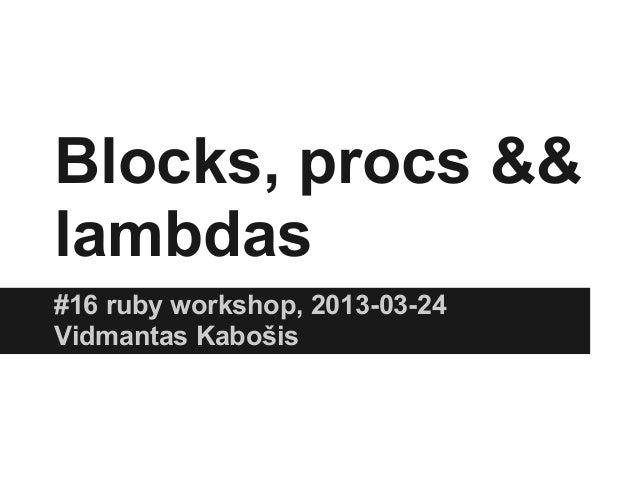 Blocks, procs && lambdas