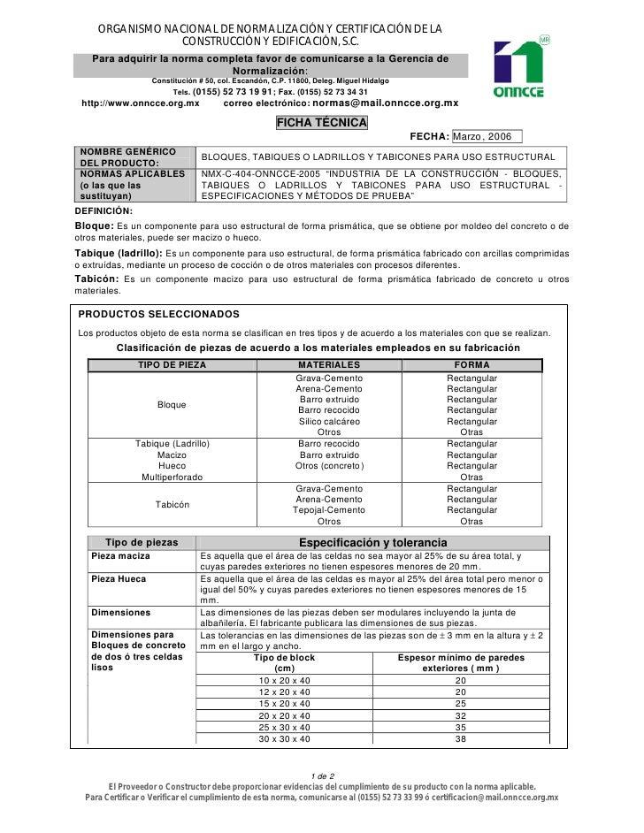 ORGANISMO NACIONAL DE NORMALIZACIÓN Y CERTIFICACIÓN DE LA                  CONSTRUCCIÓN Y EDIFICACIÓN, S.C.     Para adqui...