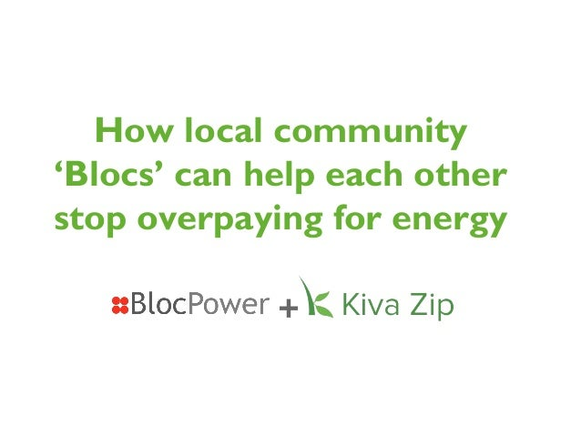 How local community'Blocs' can help each otherstop overpaying for energy+