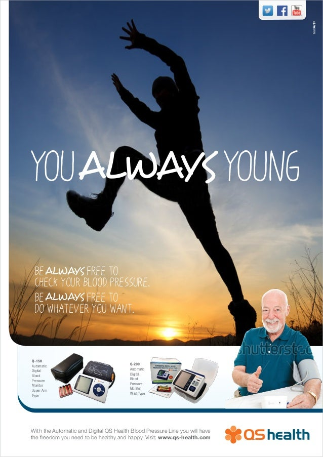 YOUALWAYS YOUNGBeALWAYS free tocheck your blood pressure.BeALWAYS free todo whatever you want.With the Automatic and Digit...