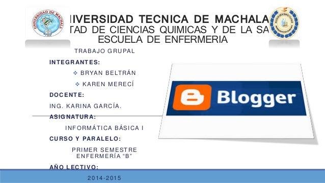 UNIVERSIDAD TECNICA DE MACHALA FACULTAD DE CIENCIAS QUIMICAS Y DE LA SALUD ESCUELA DE ENFERMERIA TRABAJO GRUPAL INTEGRANTE...