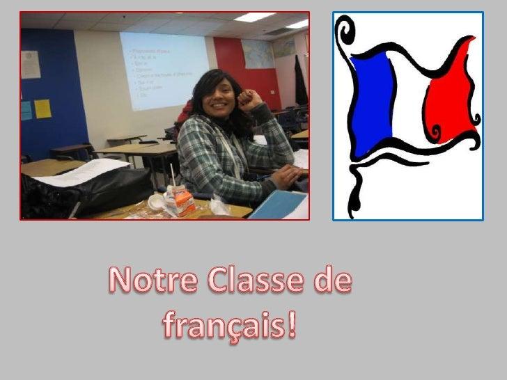 Notre Classe de français!<br />