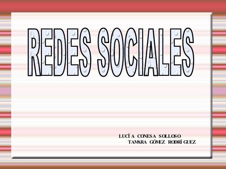 LUCÍA CONESA SOLLOSO  TAMARA GÓMEZ RODRÍGUEZ REDES SOCIALES