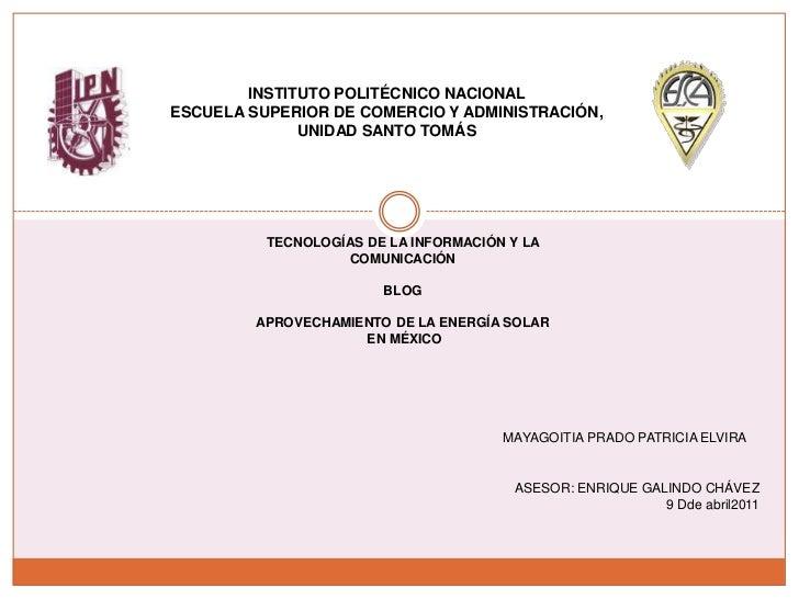 INSTITUTO POLITÉCNICO NACIONAL<br />ESCUELA SUPERIOR DE COMERCIO Y ADMINISTRACIÓN, UNIDAD SANTO TOMÁS<br />TECNOLOGÍAS DE ...