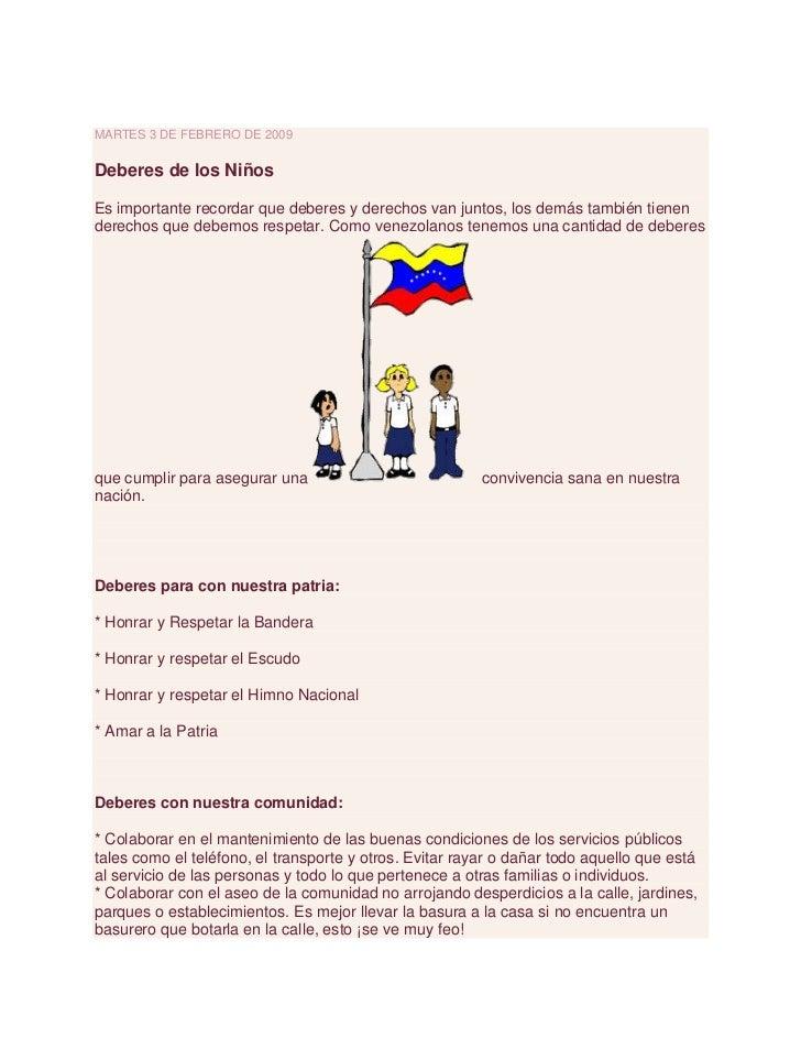 martes 3 de febrero de 2009<br />Deberes de los Niños <br />Es importante recordar que deberes y derechos van juntos, los ...