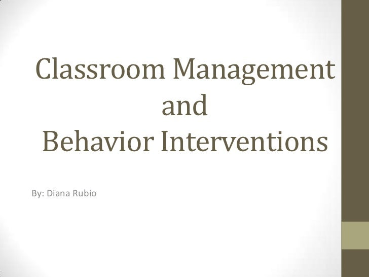Classroom Management & Behavior Interventions