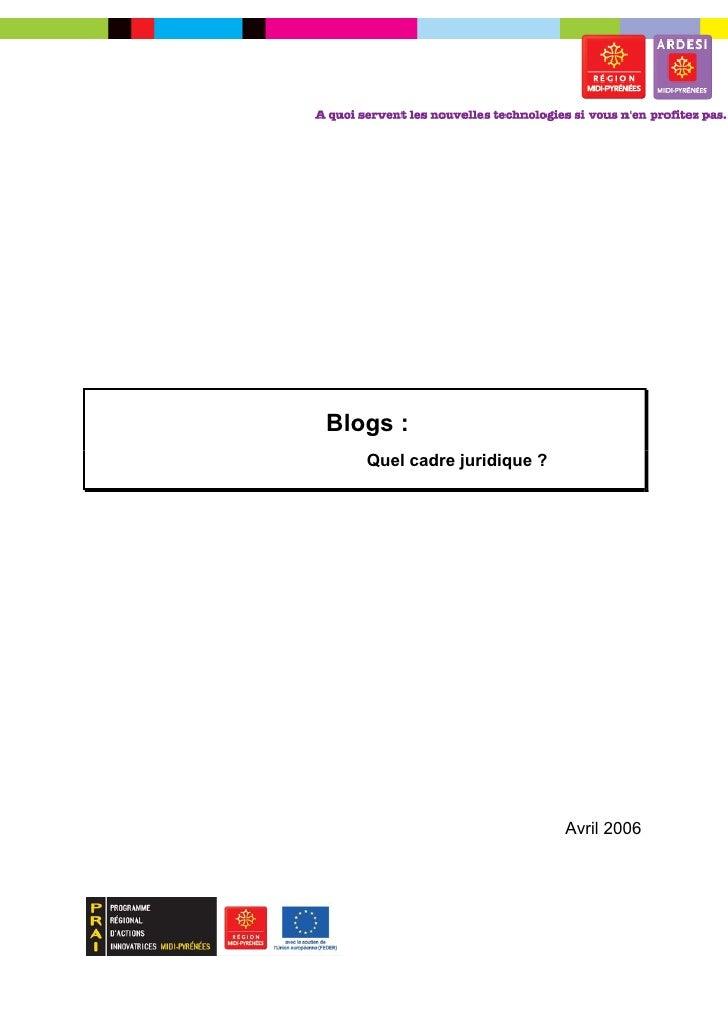 Blogs :   Quel cadre juridique ?                            Avril 2006