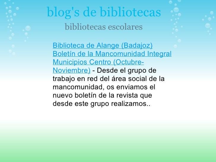 blog's de bibliotecas bibliotecas escolares Biblioteca de Alange (Badajoz) Boletín de la Mancomunidad Integral Municipios ...