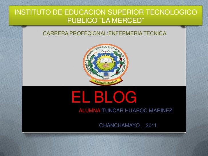 INSTITUTO DE EDUCACION SUPERIOR TECNOLOGICO              PUBLICO ¨LA MERCED¨      CARRERA PROFECIONAL:ENFERMERIA TECNICA  ...
