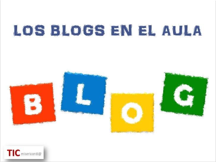 LOS BLOGS EN EL AULA