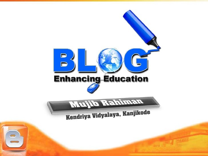 Let's Begin…How many of you… …have heard of blog/blogging before? …regularly read a blog? …contribute to a blog? …use it i...