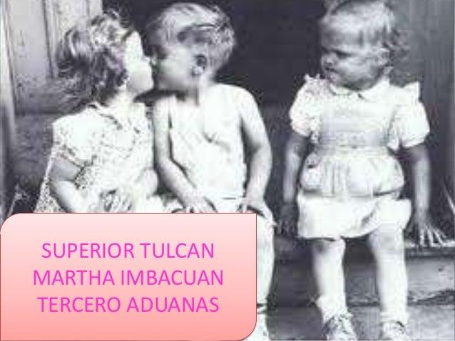 SUPERIOR TULCANMARTHA IMBACUANTERCERO ADUANAS
