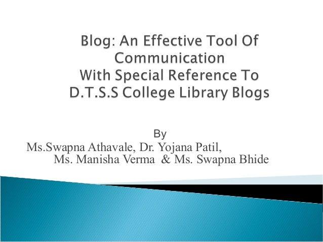 By Ms.Swapna Athavale, Dr. Yojana Patil, Ms. Manisha Verma & Ms. Swapna Bhide