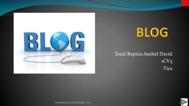 Toral Repizo Asahel David 1CV5 Tics Toral Repizo Asahel David 1cv5 1