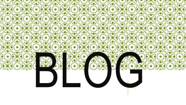 QUE ES EL BLOG Un blog (en español, también bitácora digitio web ital, cuaderno de bitácora, ciber bitácora, ciber diario,...