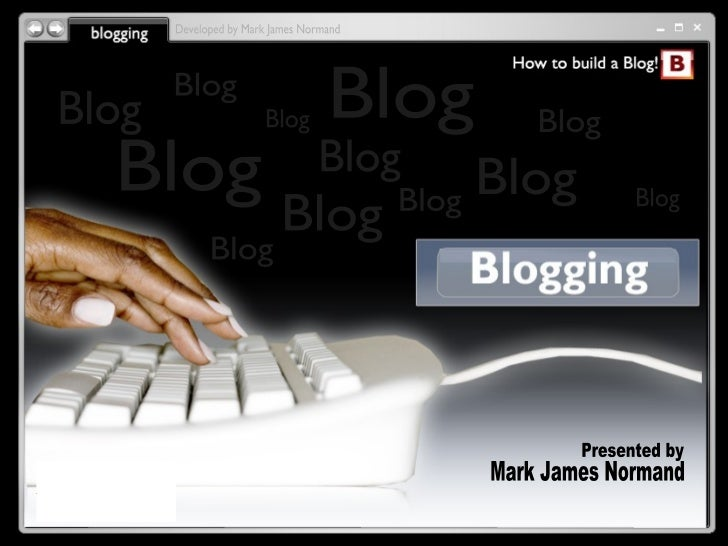 Blog Basics - How to Build a Blog