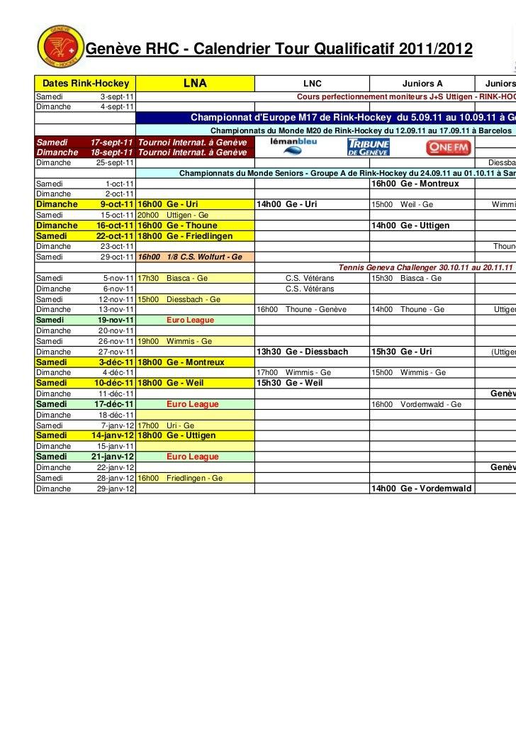 Genève RHC - Calendrier Tour Qualificatif 2011/2012 Dates Rink-Hockey                 LNA                             LNC ...