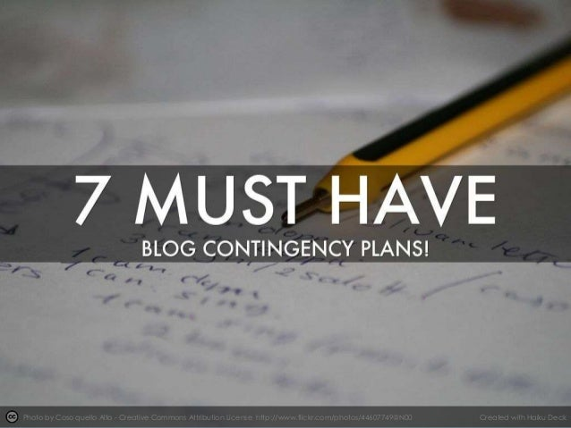 7 Must Have Blog Contingency Plans For Your Blog!