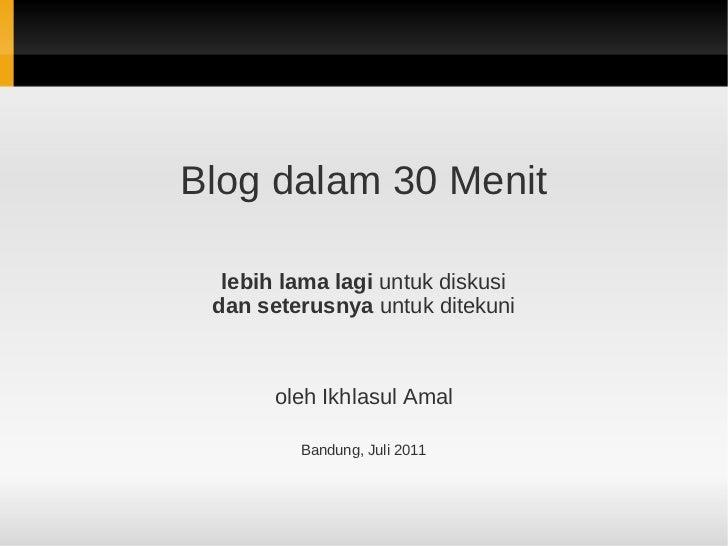 Blog dalam 30 Menit