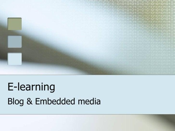 Blog & Embedded Media