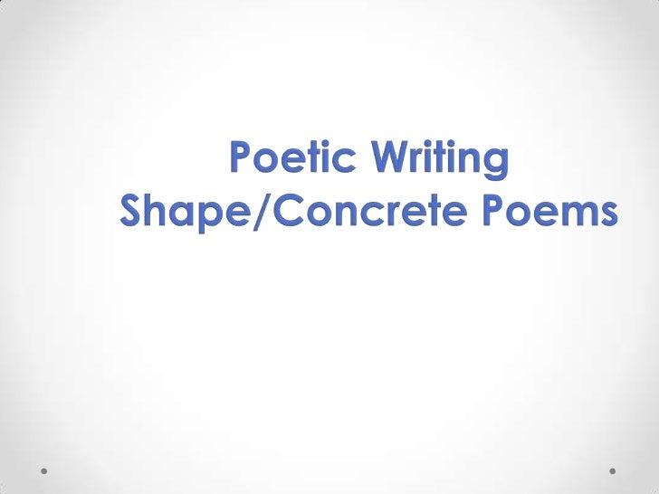 Poetic Writing Shape/Concrete Poems <br />