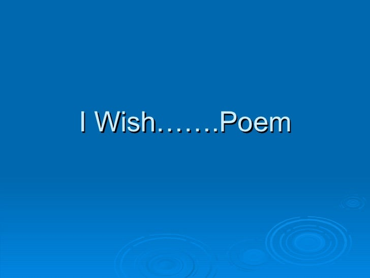 Blog i wish poems powerpoint grade 7