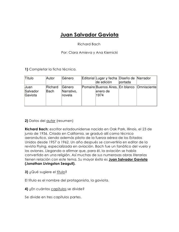 Juan Salvador Gaviota<br />Richard Bach<br />Por: Clara Amieva y Ana Kiernicki<br />1) Completar la ficha técnica.<br />T...