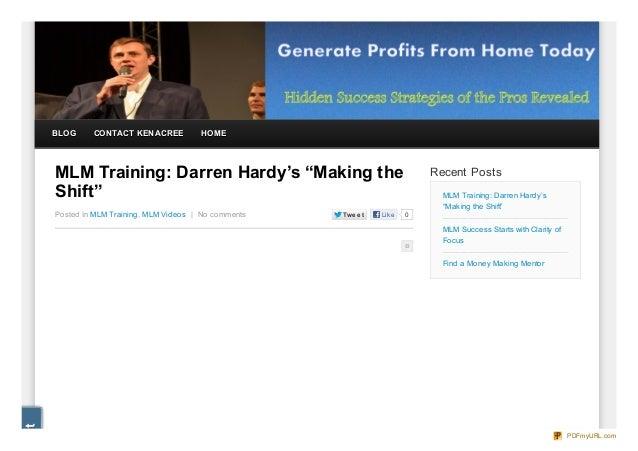 "BLOG     CONTACT KEN ACREE          HOMEMLM Training: Darren Hardy's ""Making the                                Recent Pos..."