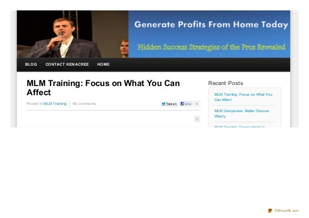 BLOG     CONTACT KEN ACREE             HOMEMLM Training: Focus on What You Can                                Recent Posts...