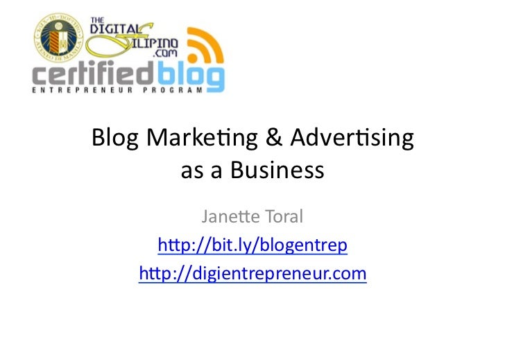 Blog	   Marke+ng	   &	   Adver+sing	              as	   a	   Business	                Jane5e	   Toral	           h5p://bit...