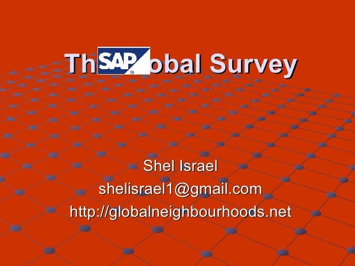 The Global Survey Shel Israel [email_address] http://globalneighbourhoods.net