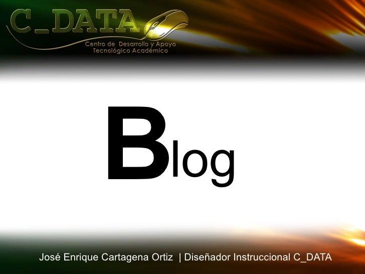 log José Enrique Cartagena Ortiz  |  Diseñador Instruccional C_DATA B