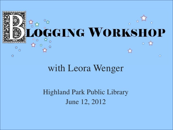 with Leora WengerHighland Park Public Library       June 12, 2012