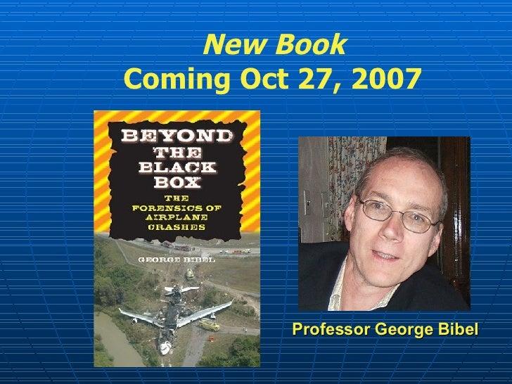 New Book Coming Oct 27, 2007 Professor George Bibel