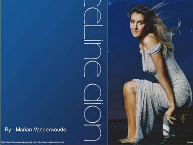 Marian Vdw Presentation - Celine Dion Fandom 2014