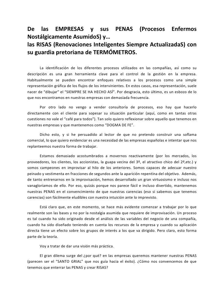 De las EMPRESAS y sus PENAS (Procesos EnfermosNostálgicamenteAsumidoS)y…lasRISAS(RenovacionesInteligentesSi...