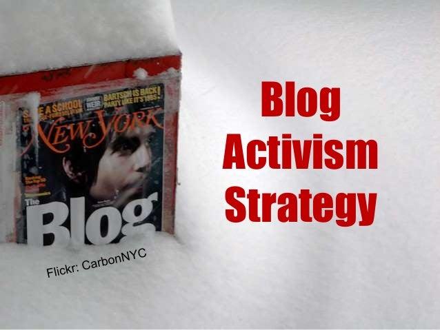 Blog Activism Strategy