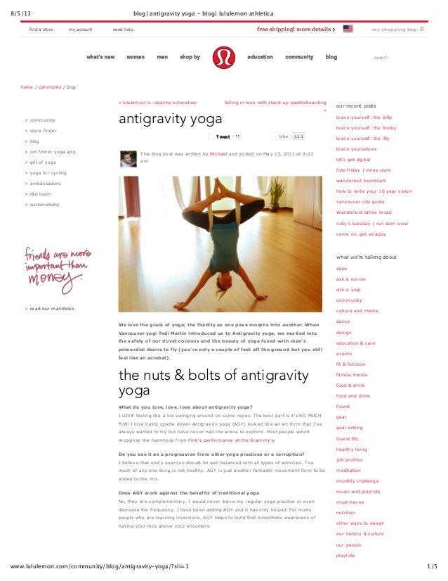 8/5/13 blog| antigravity yoga - blog| lululemon athletica 1/5www.lululemon.com/community/blog/antigravity-yoga/?sli=1 sear...