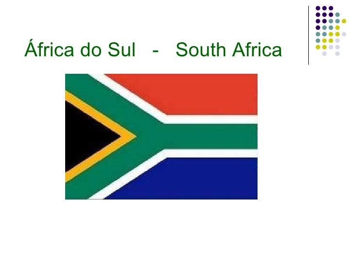 África do Sul  -  South Africa