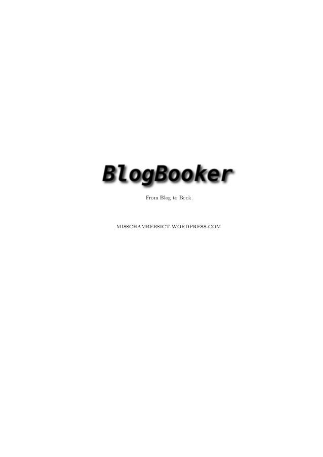 From Blog to Book.misschambersict.wordpress.com