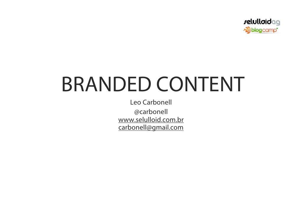 Palestra de Branded Content para o Evento Blogcamp RJ 2009