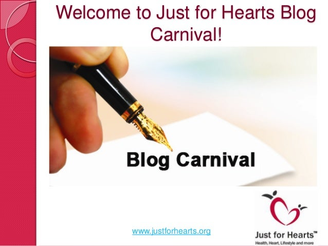 Welcome to Just for Hearts Blog          Carnival!         www.justforhearts.org