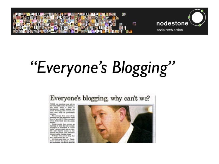 """Everyone's Blogging"""