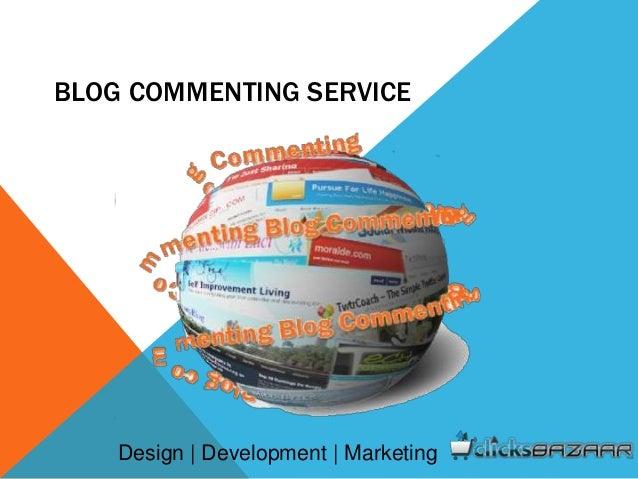 BLOG COMMENTING SERVICE Design | Development | Marketing