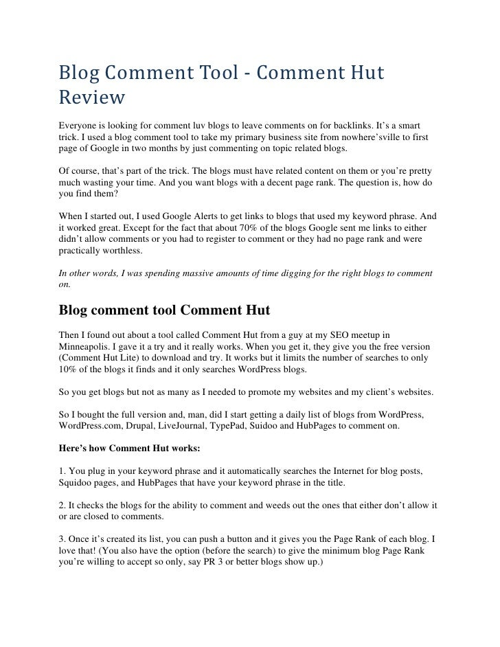 Blog Comment Tool ‐ Comment Hut  Review  Everyone is looking for comment luv blogs to leave comments on for backlinks. It'...