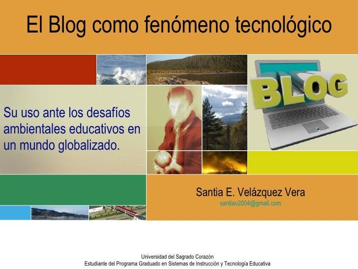 El Blog como fenomeno tecnologico