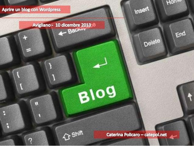 Aprire e gestire un Blog con Wordpress
