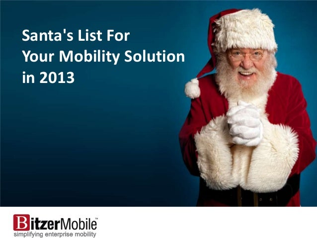 Santas List ForYour Mobility Solution     Santa's List Forin 2013                  Your
